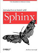 Introduction to Search with Sphinx From installation to relevance tuning-Andrew Aksyonoff