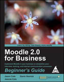 Moodle 2.0 for Business Beginners Guide-Gavin Henrick, Jason Cole, Jeanne Cole