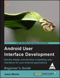 Android User Interface Development Beginners Guide-Jason Morris