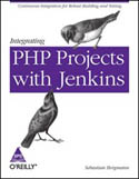 Integrating PHP Projects with Jenkins-Sebastian Bergmann