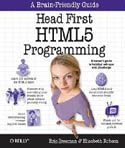 Head First HTML5 Programming Building Web Apps with JavaScript-Elisabeth Robson, Eric T Freeman