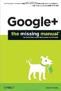 Google+ The Missing Manual-Kevin Purdy