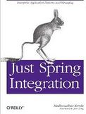 Just Spring Integration-Madhusudhan Konda