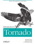 Introduction to Tornado-Michael Dory, Adam Parrish, Brendan Berg