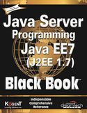 Java Server Programming Java EE7  J2EE 1.7 Black Book-Kogent