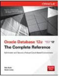 Oracle Database 12c The Complete Reference-Kevin Loney, Bob Bryla