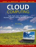 Cloud Computing SaaS PaaS IaaS Virtualization Business Models Mobile Security and More-Kris Jamsa