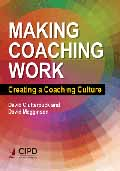 Making Coaching Work Creating a Coaching Culture-David Clutterbuck,  David Megginson