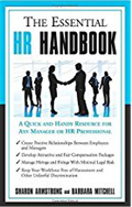 The Essential HR Handbook A Quick and Handy Resource for Any Manager or HR Professional-Sharon Armstrong