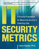 IT Security Metrics A Practical Framework for Measuring Security and Protecting Data-Lance Hayden