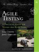Agile Testing A Practical Guide for Testers and Agile-Janet Gregory, Lisa Crispin