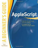 AppleScript A Beginners Guide-Guy Hart Davis