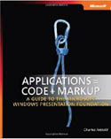 Applications Code Markup A Guide to the Microsoft Windows Presentation Foundation-Charles Petzold