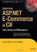 Beginning ASP.NET E-Commerce in C# From Novice to Professional-Cristian Darie, Karli Watson