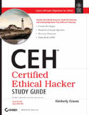 CEH Certified Ethical Hacker Study Guide Exam 312-50 ECO-350-Kimberly Graves