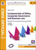CIMA C05 Fundamentals of Ethics Corporate Governance and Business Law-David Sagar, Kevin Bampton, Larry Mead