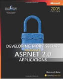 Developing More Secure Microsoft ASP.NET 2.0 Applications-Dominick Baier