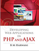 Developing Web Applications in PHP and AJAX-B M Harwani