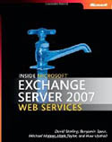 Inside Microsoft Exchange Server 2007 Web Services-Ben Spain, David Sterling, Huw Upshall, Mark Taylor, Michael Mainer