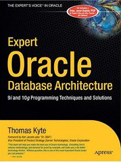 Expert Oracle Database Architecture 9i and 10g Programming Techniques and Solutions-Thomas Kyte