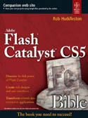 Flash Catalyst CS5 Bible-Rob Huddleston