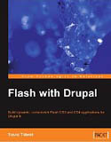 Flash with Drupal-Travis Tidwell Tidwell