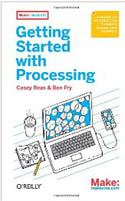 Getting Started with Processing-Ben Fry, Casey Reas