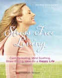 The Feel Good Factory on Stress Free Living AudioBook CD-Elisabeth Wilson