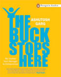 The Buck Stops Here AudioBook CD-Ashutosh Garg