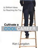 Cultivate a Cool Career AudioBook CD-Ken Langdon