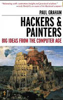 Hackers and Painters Big Ideas from the Computer Age-Paul Graham