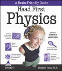 Head First Physics-Brian Jepson, Edd Dumbill, Roger Weeks