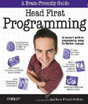 Head First Programming A Learners Guide to Programming Using the Python Language-Barry Paul, David Griffith, Griffiths David