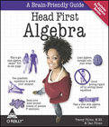 Head First Algebra A Learners Guide to Algebra I-Dan Pilone, Tracey Pilone