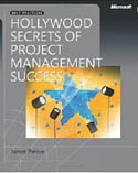 Hollywood Secrets of Project Management Success-James R Persse