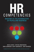 HR Competencies Mastery at the Intersection of People and Business-Dave Ulrich, Wayne Brockbank, Dani Johnson, Kurt Sandholtz, Jon Younger