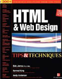 HTML and Web Design Tips and Techniques-Andy Anderson, Konrad King, Kris Jamsa