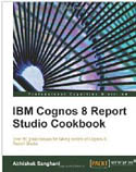 IBM Cognos 8 Report Studio Cookbook-Abhishek Sanghani