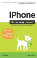 iPhone The Missing Manual Covers All Models with 3.0 Software including the iPhone 3GS-David Pogue, Pogue David