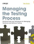Managing the Testing Process Practical Tools and Techniques for Managing Hardware and Software Testing 3-E-Rex Black