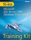 MCTS Self-Paced Training Kit (Exam 70-433) Microsoft SQL Server 2008 Database Development-Tobias Thernstrom, Ann Weber, Mike Hotek