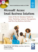 Microsoft Access Small Business Solutions w-cd-Brent Spaulding, Larry Linson, Leigh Purvis, Teresa Hennig, Truitt L Bradly
