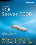 Microsoft SQL Server 2008 Administrators Pocket Consultant-William R Stanek