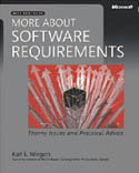 More About Software Requirements Thorny Issues and Practical Advice-Karl E Wiegers