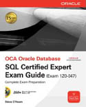 OCA Oracle Database SQL Expert Exam Guide Exam 1Z0-047-Steve OHearn