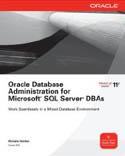 Oracle Database Administration for Microsoft SQL Server DBAs-Michelle Malcher