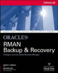 Oracle9i RMAN Backup and Recovery-Matthew Hart, Robert G Freeman
