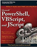 Microsoft PowerShell VBScript and JScript Bible-William R Stanek, James ONeill, Jeffrey Rosen