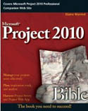 Microsoft Project 2010 Bible-Elaine Marmel