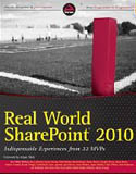 Real World SharePoint 2010 Indispensable Experiences from 22 MVPs-Reza Alirezaei, Darrin Bishop, Todd Bleeker, Robert Bogue